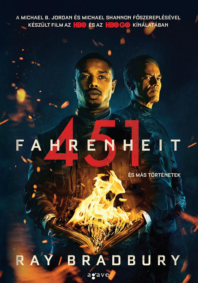 Ray Bradbury: Fahrenheit 451 és más történetek (Agave Könyvek, 2018)