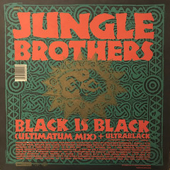 JUNGLE BROTHERS:BLACK IS BLACK(JACKET B)