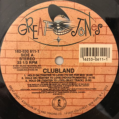 CLUBLAND:HOLD ON(TIGHTER TO LOVE)(LABEL SIDE-A)