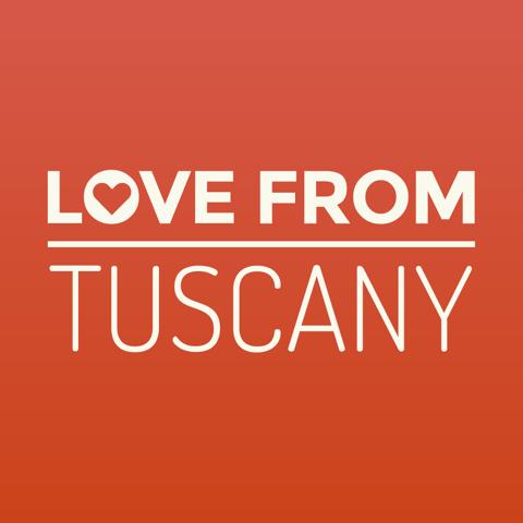 Love from Tuscany