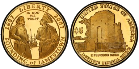 Commemorative half-crown ($5) gold coin issued by the U.S. Mint to mark the 400th anniversary of the establishment of Jamestown, Virginia, in 2007.