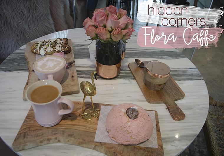 Hidden Corners Flora Caffe Resena