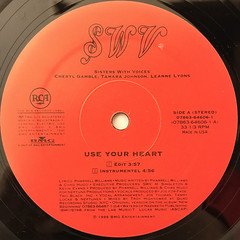 SWV:USE YOUR HEART(LABEL SIDE-A)