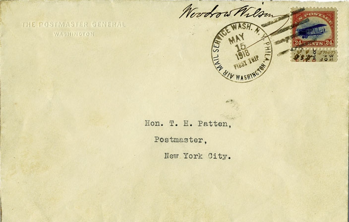 Cover flown on the first U.S. Airmail flight from Washington, D.C. on May 15, 1918, franked with a copy of Scott #C3 and signed by U.S. President Woodrow Wilson.