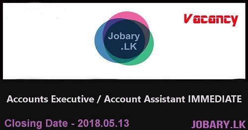 Accounts Executive / Account Assistant IMMEDIATE