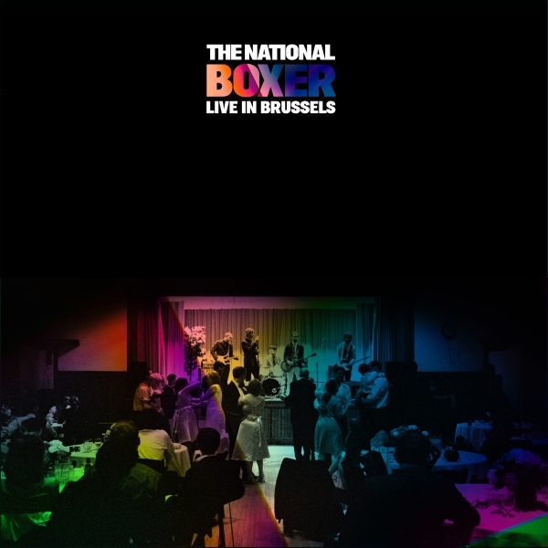 The National - Boxer - Live In Brussels