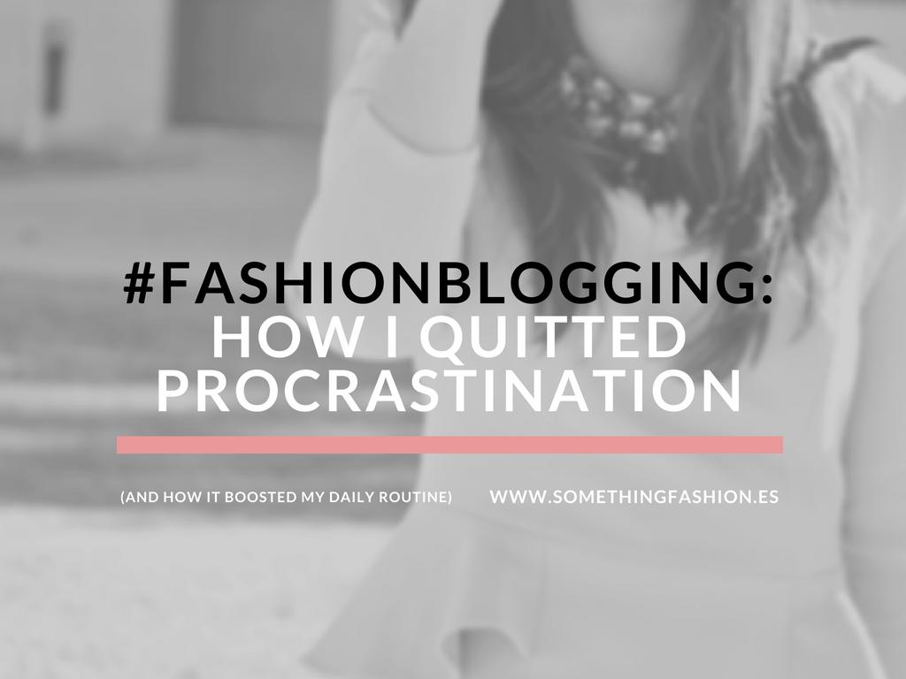 somethingfashion blogging advice tips howtobeafashionblogger valenciablogger tips easy blog 20183
