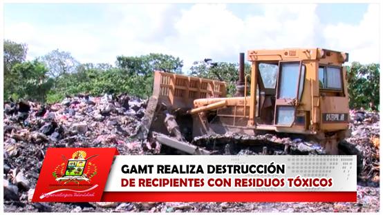 gamt-realiza-destruccion-de-recipientes-con-residuos-toxicos