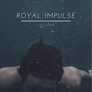 LessTro-Royal-Impulse