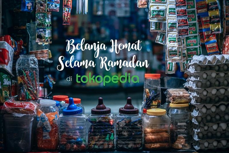 Belanja Hemat Selama Ramadan di Tokopedia | Hola Darla