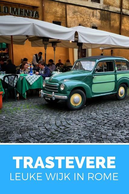 Leuke wijk in Rome. Dorps en gezellig Rome: ontdek Trastevere | Mooistestedentrips.nl