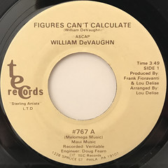 WILLIAM DEVAUGHN:FIGURES CAN'T CALCULATE(LABEL SIDE-A)