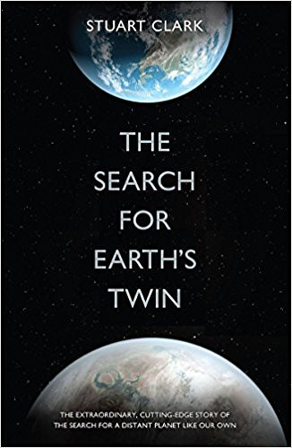 Stuart Clark, The Search for Earth's Twin